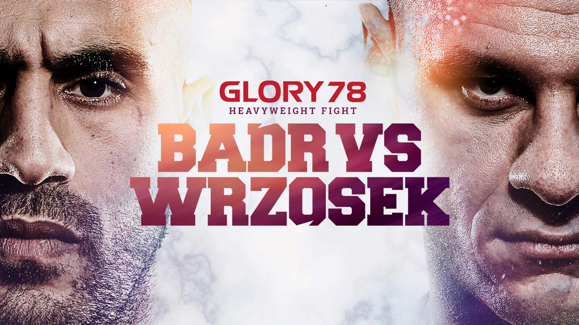 GLORY 78 Badr vs Wrzosek