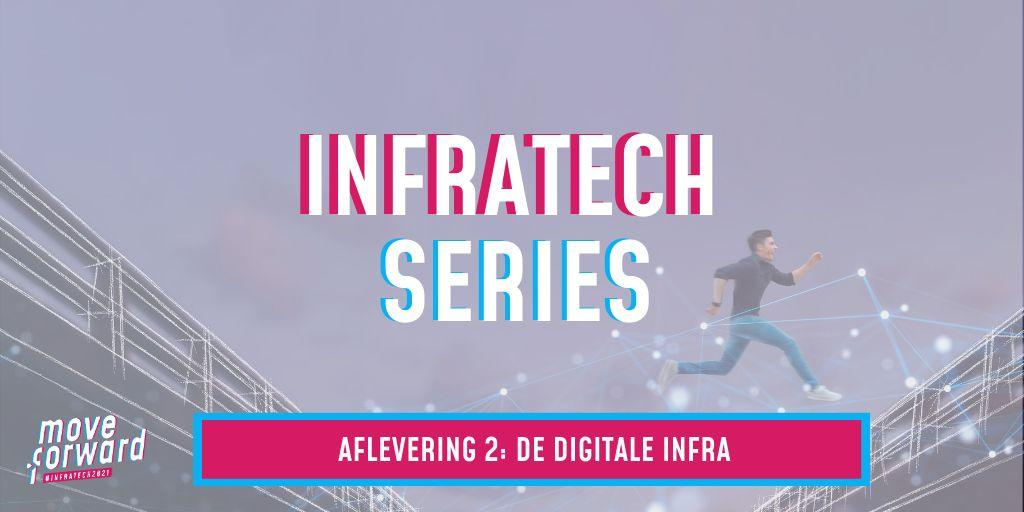 Tweede aflevering InfraTech Series!