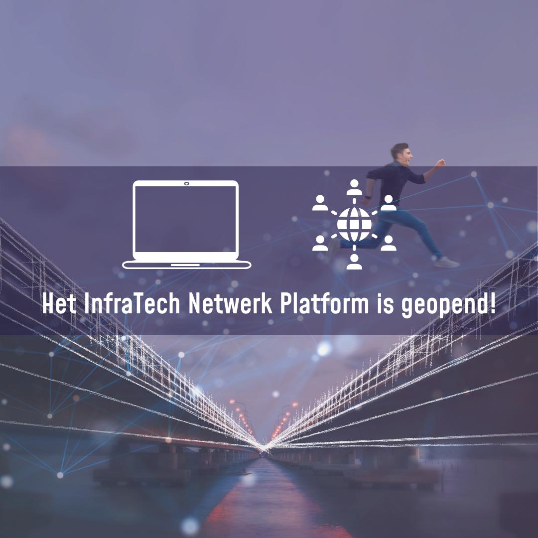 InfraTech Netwerk Platform geopend!