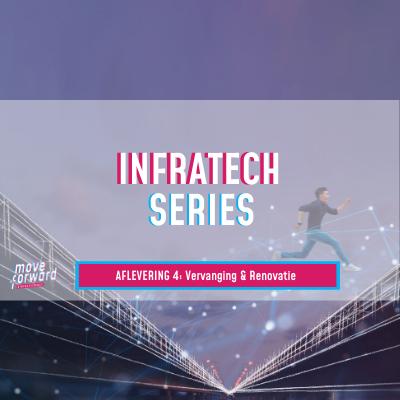 Vierde aflevering InfraTech Series online