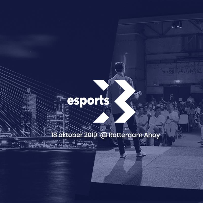 The #1 esports conference of the Benelux is coming to Rotterdam