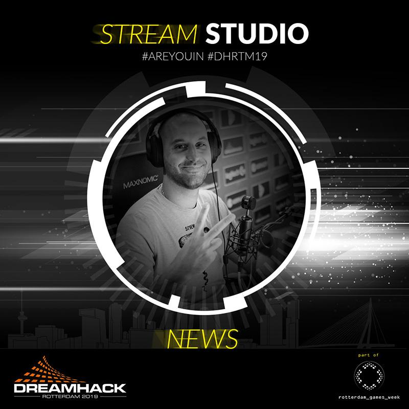 First streamers confirmed for the Stream Studio at Dreamhack Rotterdam